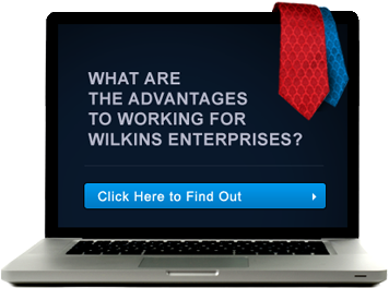 What are the Advantages to Working for Wilkins Enterprises?